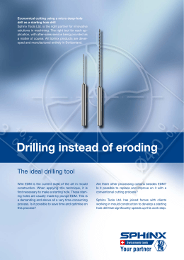 Drilling instead of eroding