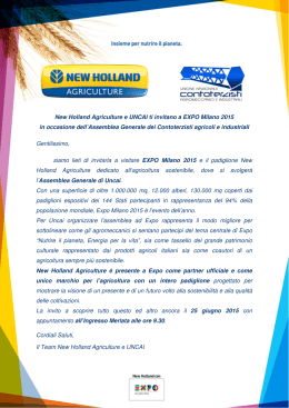 New Holland Agriculture e UNCAI ti invitano a EXPO Milano 2015 in
