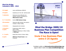 Invia il tuo Business Plan entro il 25 Agosto Mind the Bridge 2009/10