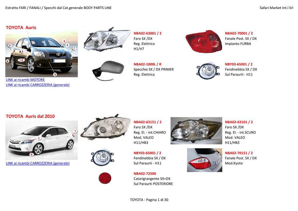 FANALE FANALINO FRECCIA ANTERIORE SX TOYOTA HI-LUX PICK-UP 92/>97 MOD 4WD