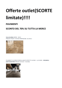 Offerte outlet(SCORTE limitate)!!!!