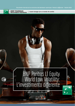 BNP Paribas L1 Equity World Low Volatility: L`investimento differente