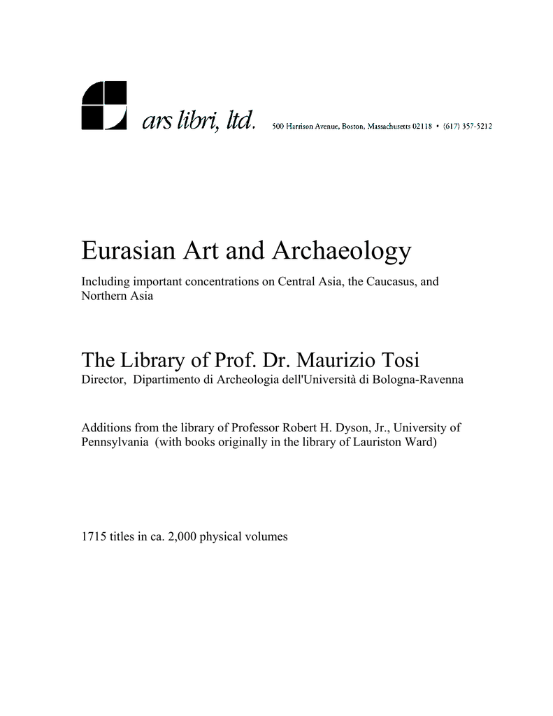 Bellelli Habitat E Ufficio.Eurasian Art And Archaeology The Library Of Prof Dr