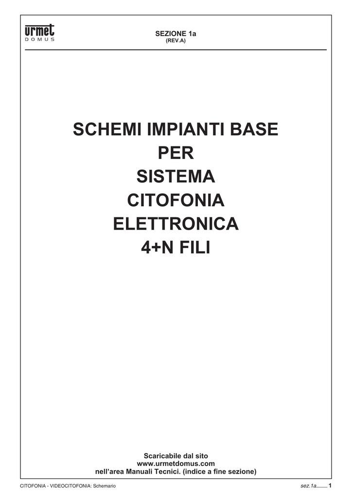 Schemi Impianti Base Per Sistema Citofonia Elettronica 4 N Fili