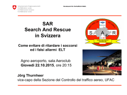 SAR Search And Rescue in Svizzera Come evitare di ritardare i