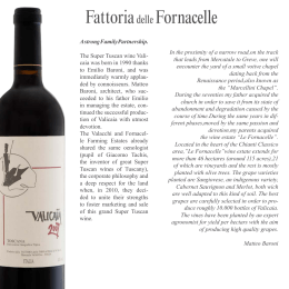 A strong Family Partnership. The Super Tuscan