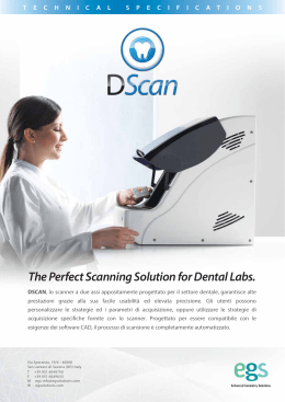 The Perfect Scanning Solution for Dental Labs.
