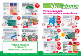 Vieni in farmacia, troverai qualità e convenienza Vieni in farmacia