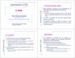 Il WEB Il World Wide Web Le origini Ipertesto