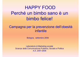HAPPY FOOD Perché un bimbo sano è un bimbo felice!