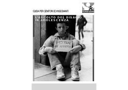 L`ascolto del disagio in adolescenza - European Anti
