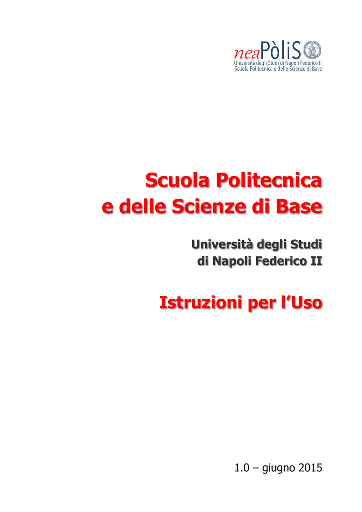 Calendario Esami Ingegneria Informatica Unina.Istruzioniperluso Scuola Politecnica E Delle Scienze Di Base