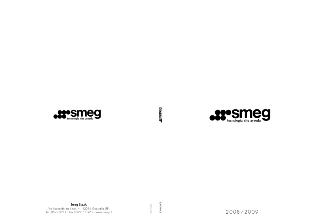 Smeg Incasso 2008 09