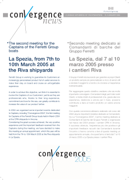 La Spezia, from 7th to 10th March 2005 at the Riva shipyards La